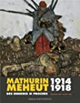 MATHURIN MEHEUT 1914-1918 (broch�)