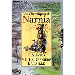 Les Chroniques de Narnia, tome 7 : La Dernière bataille