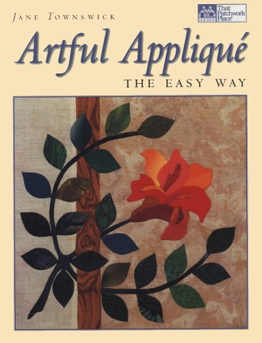 Artful Applique: The Easy Way (That Patchwork Place)