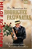 Die Memoiren des Rodriguez Faszanatas. Bekenntnisse eines Heiratsschwindlers title=