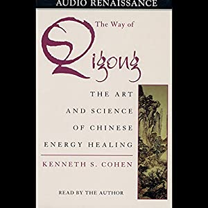 The Way of Qigong Audiobook