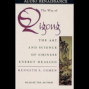 The Way of Qigong Hörbuch