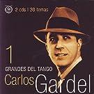 Grandes Del Tango 1: Carlos Gardel