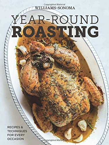 Year-Round Roasting (Williams-Sonoma) PDF