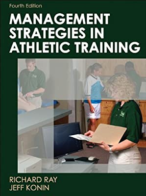 Management Strategies In Athletic Training-4th Edition Athletic Training Education