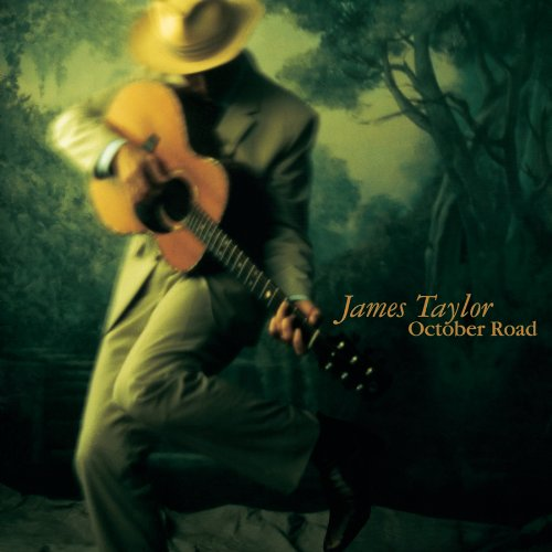October Road (2002) (Album) by James Taylor
