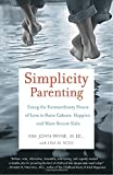 img - for Simplicity Parenting: Using the Extraordinary Power of Less to Raise Calmer, Happier, and More Secure Kids book / textbook / text book