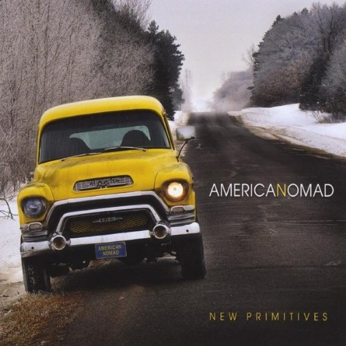 New Primitives-American Nomad-CD-FLAC-2012-FATHEAD Download