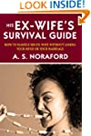 His Ex-Wife's Survival Guide:: How To...