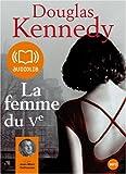echange, troc Douglas Kennedy - La Femme du Vème