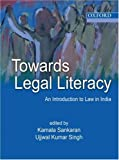 Towards Legal Literacy: An Introduction to Law in India