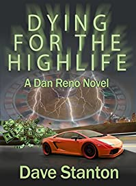 Dying For The Highlife: A Dan Reno Novel by Dave Stanton ebook deal