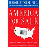 America for Sale: Fighting the New World Order, Surviving a Global Depression, and Preserving USA Sovereignty ~ Jerome R. Corsi