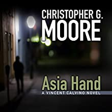 Asia Hand (       UNABRIDGED) by Christopher G. Moore Narrated by P. J. Ochlan