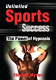 img - for Unlimited Sports Success: The Power of Hypnosis book / textbook / text book