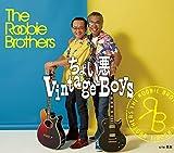 ちょい悪 Vintage Boys-ルービー・ブラザーズ