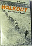 img - for Walkout; with Stilwell in Burma book / textbook / text book