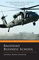Baghdad Business School: The Challenges of a War Zone Start Up (Eye Classics)