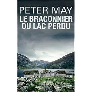 Peter May - Le braconnier du lac perdu
