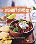 The Really Hungry Student Cookbook: H...