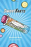 Sweet Farts