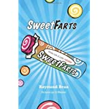Sweet Farts ~ Raymond Bean