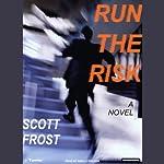 Run the Risk | Scott Frost