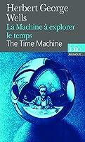 La machine à explorer le temps (Folio Bilingue)