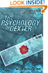 The Psychology of Dexter: Completely...