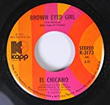 El Chicano 45 RPM Brown Eyed Girl / Mas Zacate