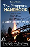 The Prepper's Handbook - Second Edition: A Guide to Surviving on Your Own