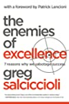 The Enemies of Excellence: 7 Reasons...
