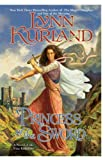 Princess of the Sword (The Nine Kingdoms, Book 3) (0425225682) by Kurland, Lynn