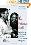 The Best Friends Staff: Building a Cu...