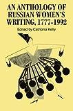 An Anthology of Russian Women's Writing, 1777-1992