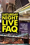 Saturday Night Live FAQ: Everything L...