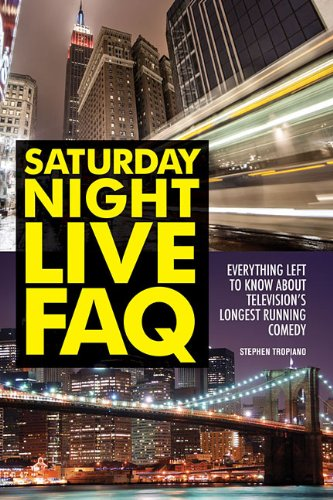 Saturday Night Live FAQ: Everything Left to Know about Television's Longest Running Comedy (FAQ (Applause))