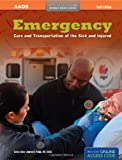 Emergency Care and Transportation of the Sick and Injured, Tenth Edition (AAOS Orange Books)