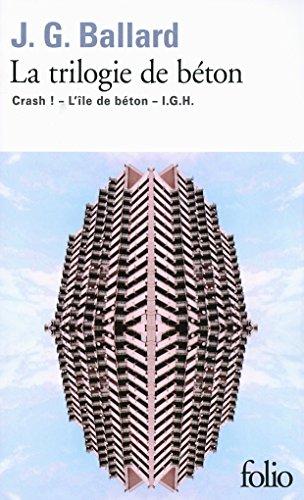 la-trilogie-de-beton-crash-lile-de-beton-igh