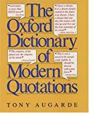 The Oxford Dictionary of Modern Quotations (Oxford Reference) (0192830864) by Tony Augarde