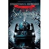 """Johannes Cabal - Seelenf�nger: Romanvon """"Jonathan L. Howard"""""""