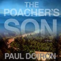 Poacher's Son (       UNABRIDGED) by Paul Doiron Narrated by Henry Leyva