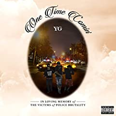 YG One Time Comin' cover