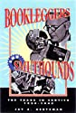 Bookleggers and Smuthounds: The Trade in Erotica, 1920-1940