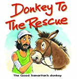 Donkey to the Rescue: The Good Samaritan