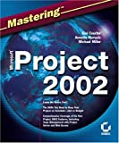 Mastering Microsoft Project 2002 (0782141471) by Gini Courter
