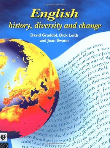 English: History, Diversity and Change (English Language: Past, Present & Future)