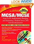 MCSA/MCSE Implementing, Managing, and...