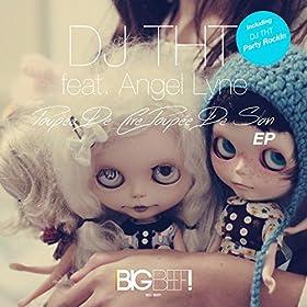 DJ THT feat. Angel Lyne-Poupée de Cire, Poupée de Son
