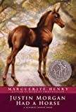 img - for Justin Morgan Had a Horse book / textbook / text book